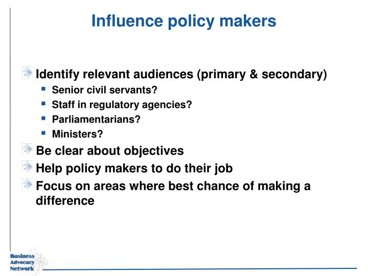 Influence policy makers