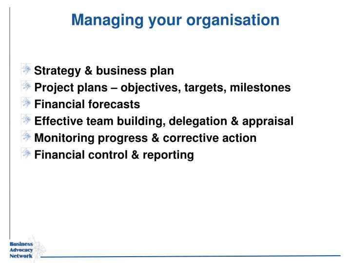 Managing your organisation
