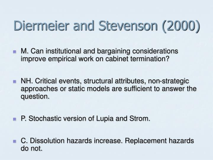 Diermeier and Stevenson (2000)
