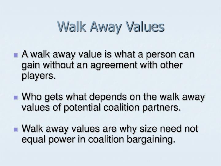 Walk Away Values