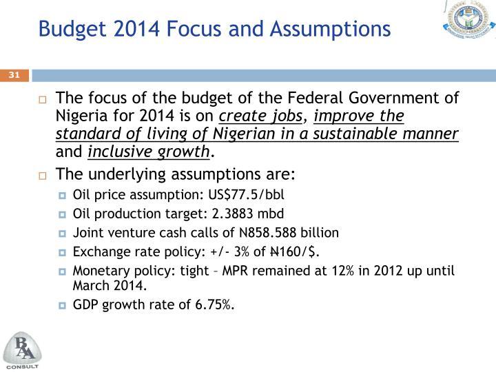 Budget 2014 Focus and Assumptions
