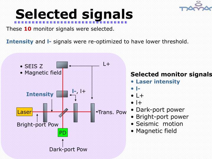 Selected signals