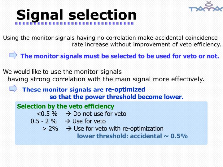 Selection by the veto efficiency