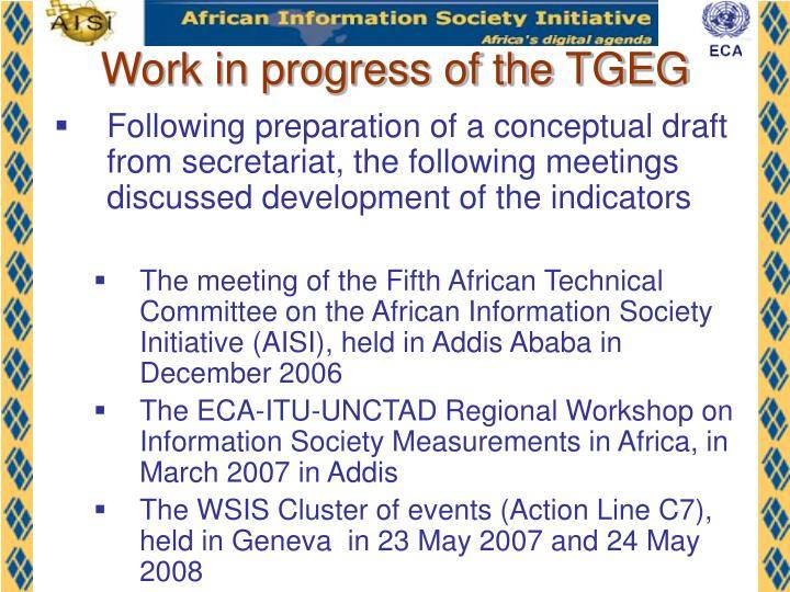 Work in progress of the TGEG