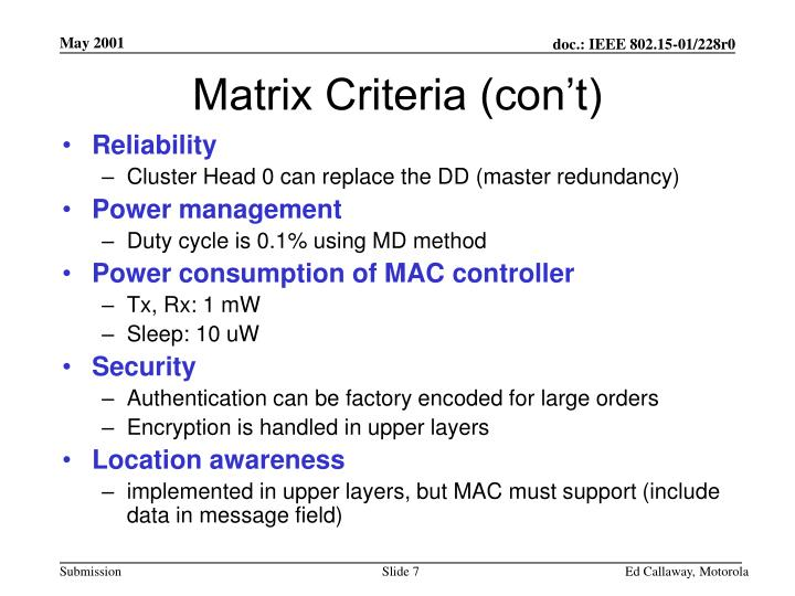 Matrix Criteria (con't)