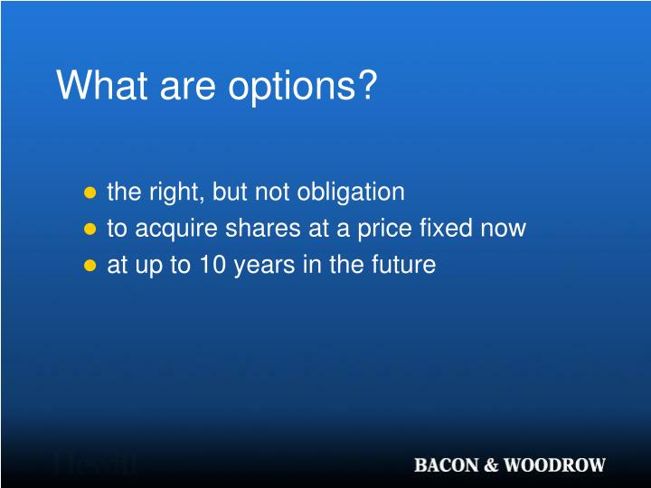 What are options?