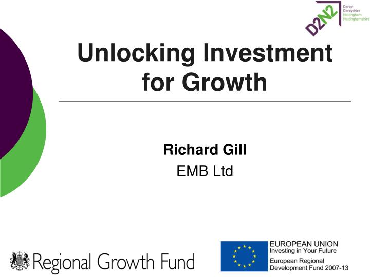 Unlocking investment for growth