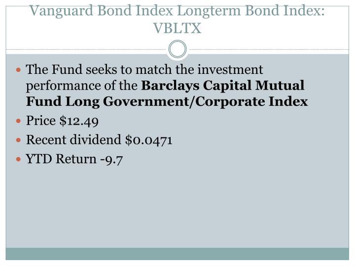 Vanguard Bond Index Longterm Bond Index: VBLTX