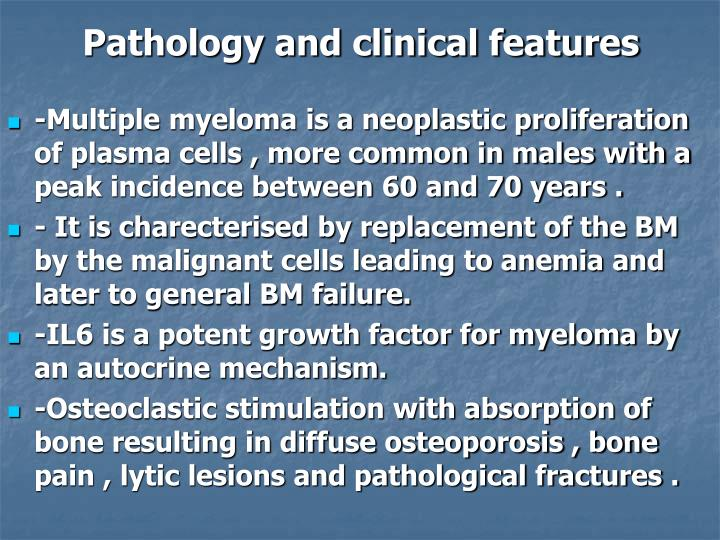 Pathology and clinical features