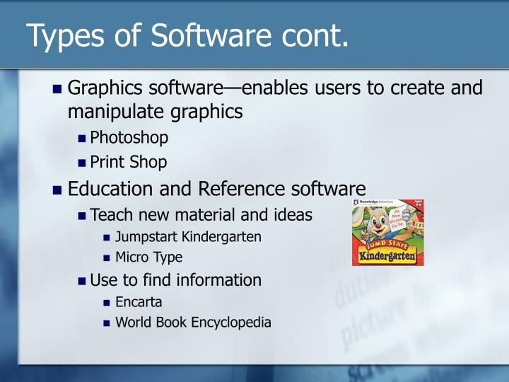 Types of Software cont.