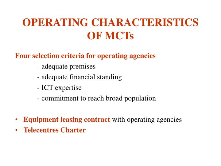 OPERATING CHARACTERISTICS OF MCTs