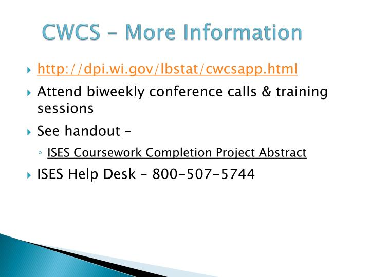 CWCS – More Information