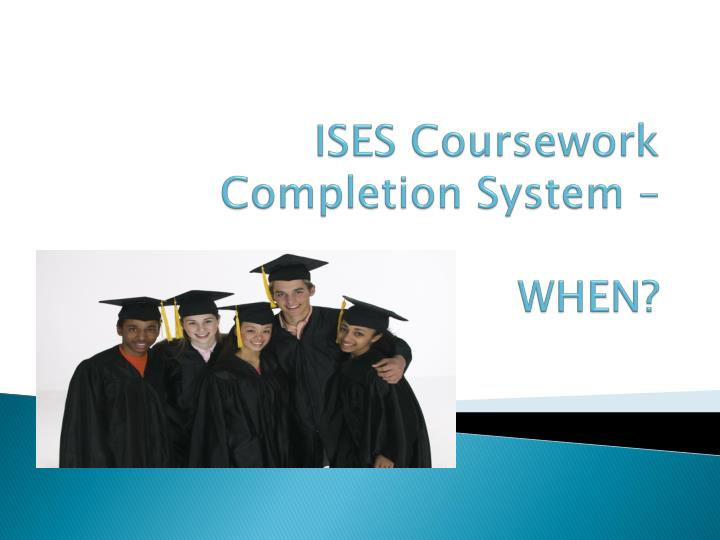 ISES Coursework Completion System –