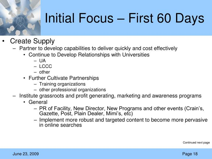 Initial Focus – First 60 Days
