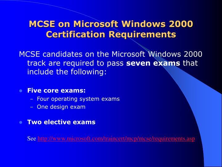 MCSE on Microsoft Windows 2000 Certification Requirements