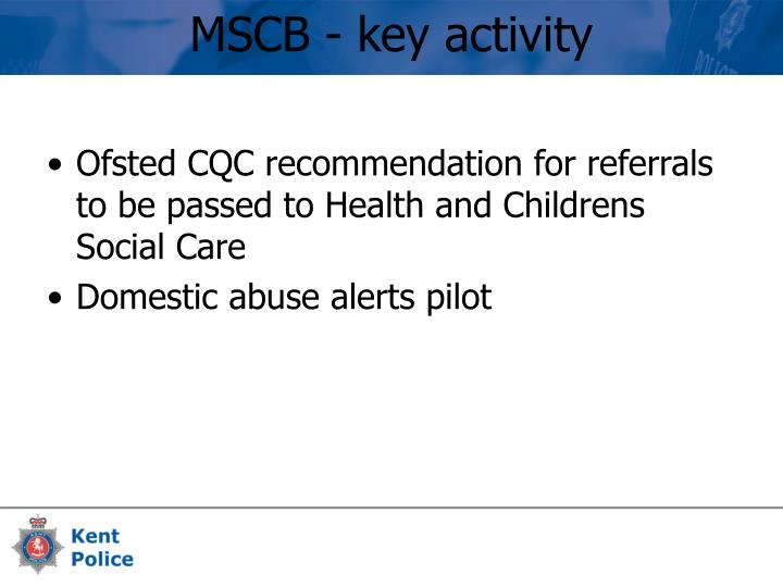 Ofsted CQC recommendation for referrals to be passed to Health and Childrens Social Care