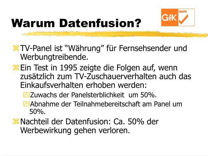 Warum Datenfusion?