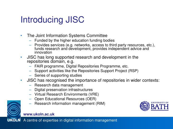 Introducing JISC