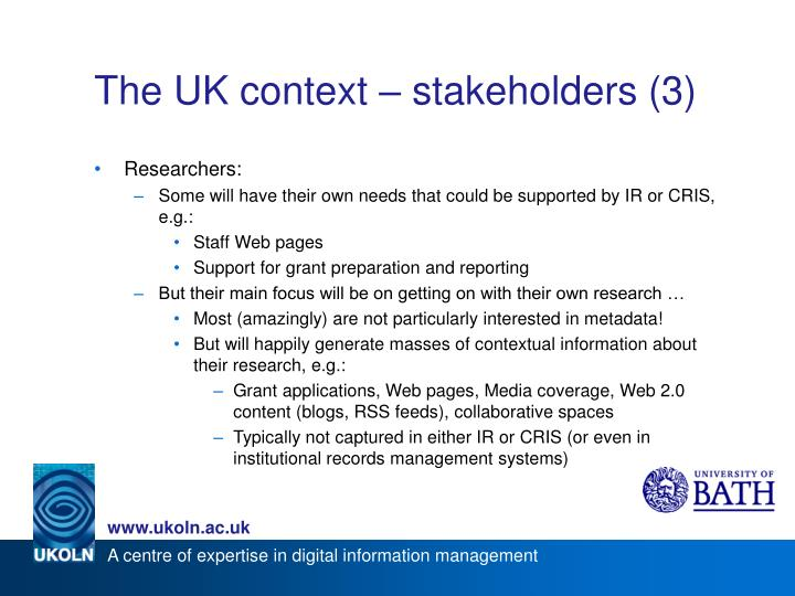 The UK context – stakeholders (3)
