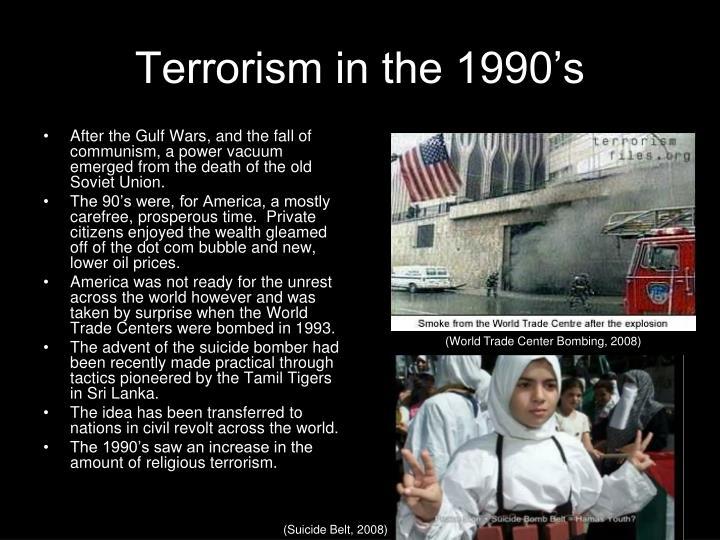 Terrorism in the 1990's