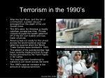 terrorism in the 1990 s