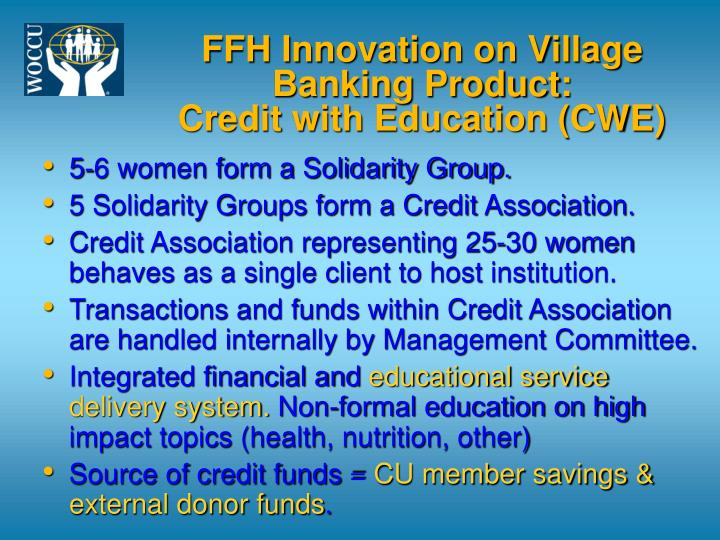 FFH Innovation on Village Banking Product: