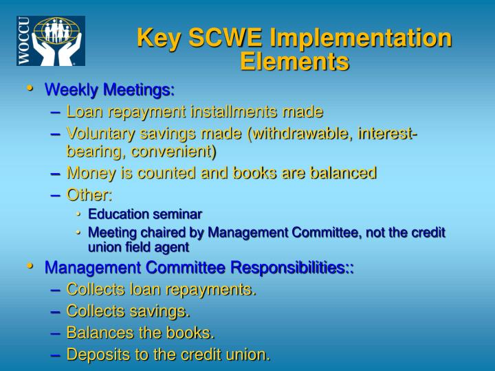 Key SCWE Implementation Elements