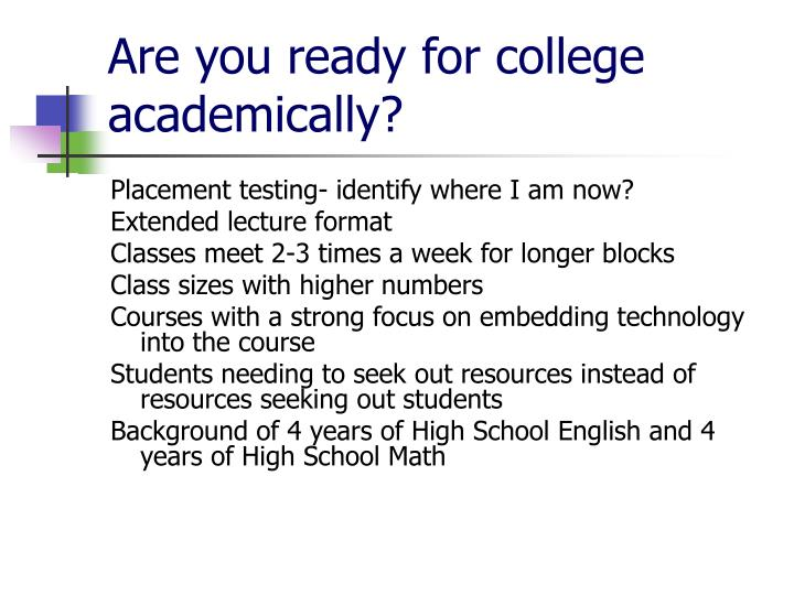 Are you ready for college academically?