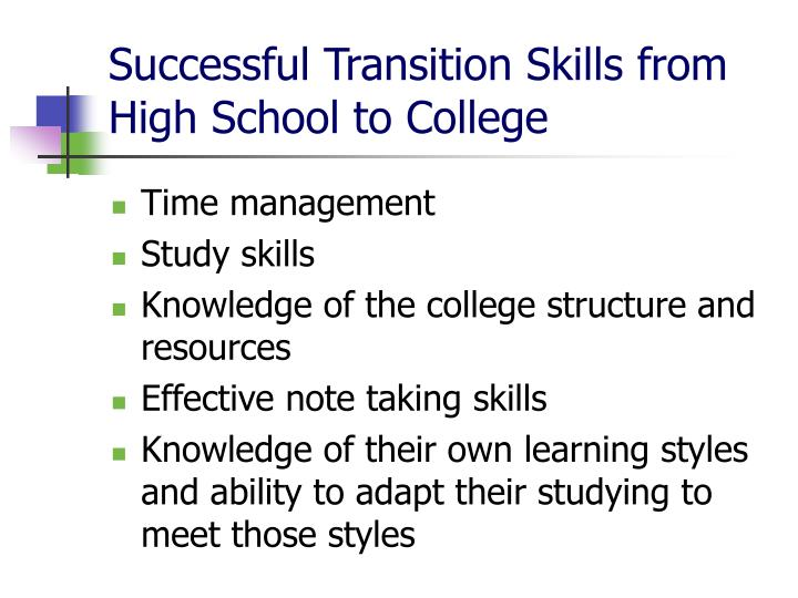 Successful Transition Skills from High School to College