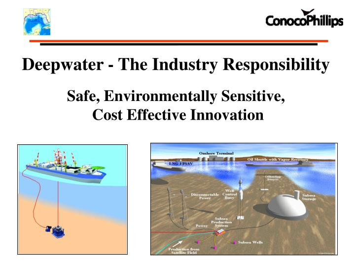 Deepwater - The Industry Responsibility