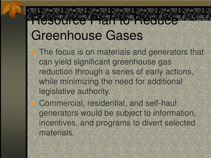 Resource plan to reduce greenhouse gases1