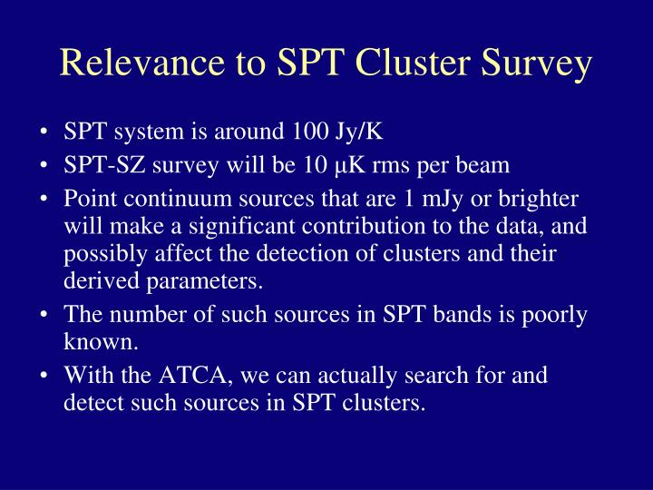 Relevance to SPT Cluster Survey