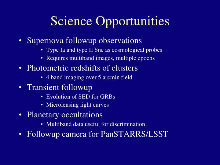 Science Opportunities