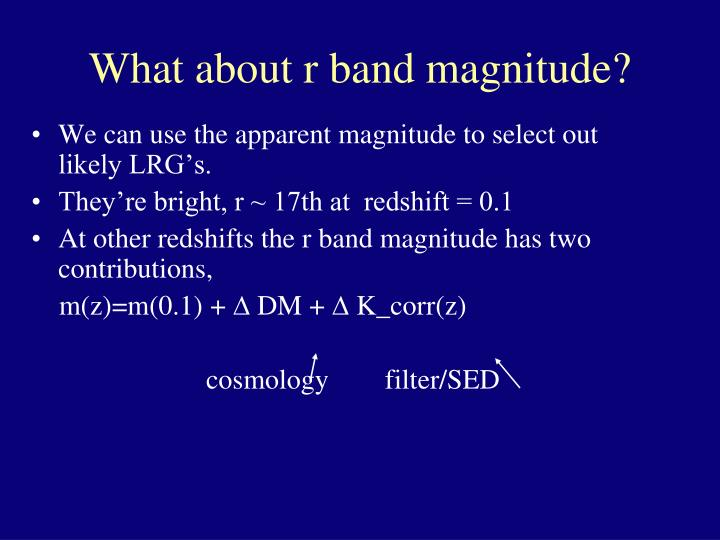 What about r band magnitude?