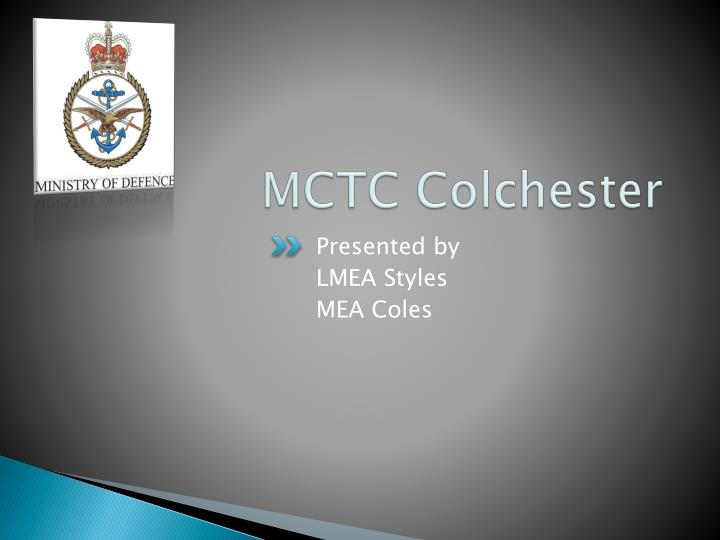 MCTC Colchester