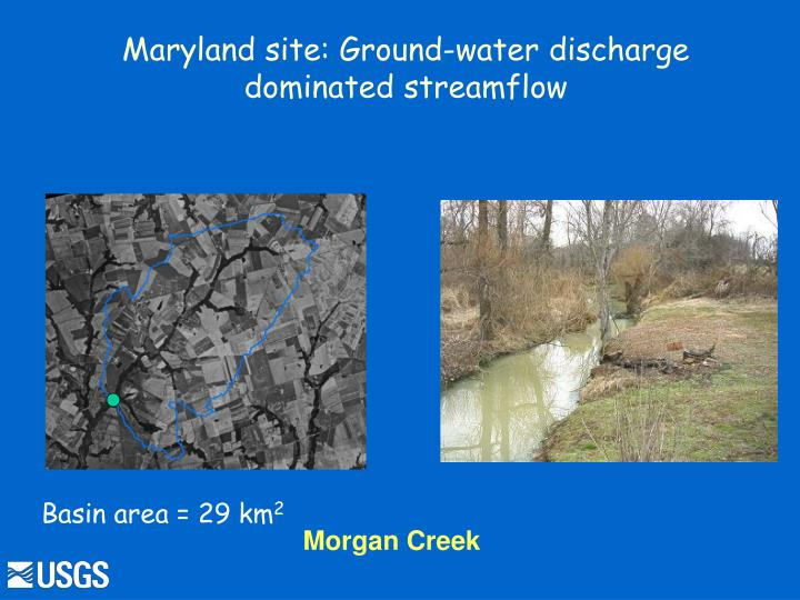 Maryland site: Ground-water discharge dominated streamflow