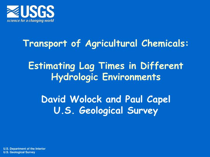 Transport of Agricultural Chemicals: