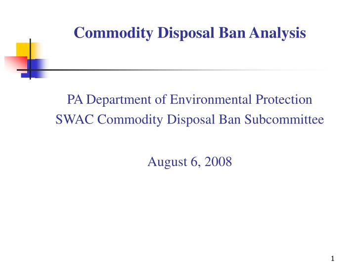 Commodity Disposal Ban Analysis