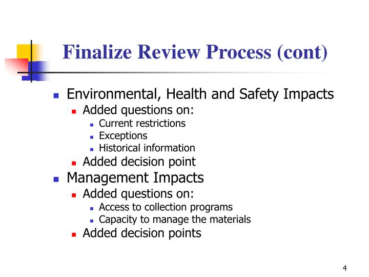 Finalize Review Process (cont)