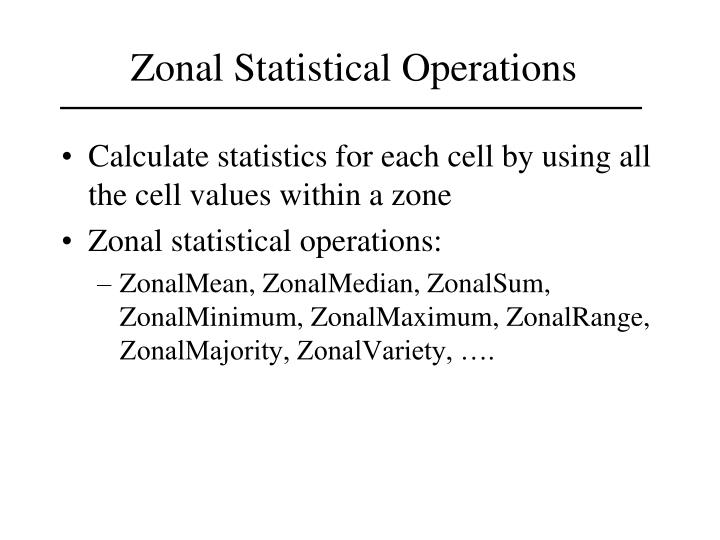 Zonal Statistical Operations