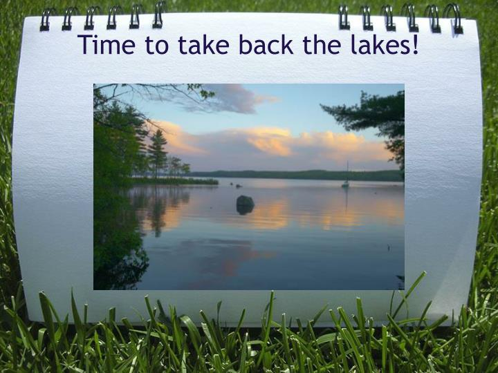 Time to take back the lakes!