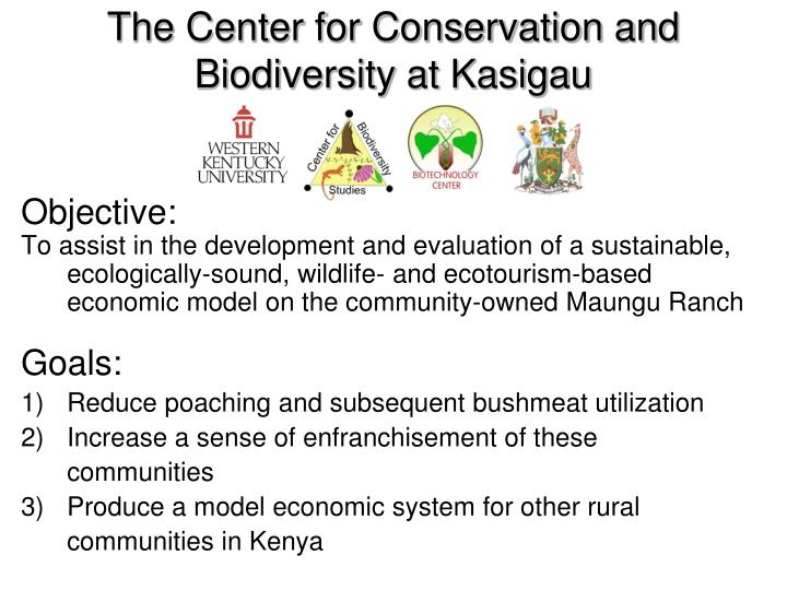 The Center for Conservation and Biodiversity at Kasigau