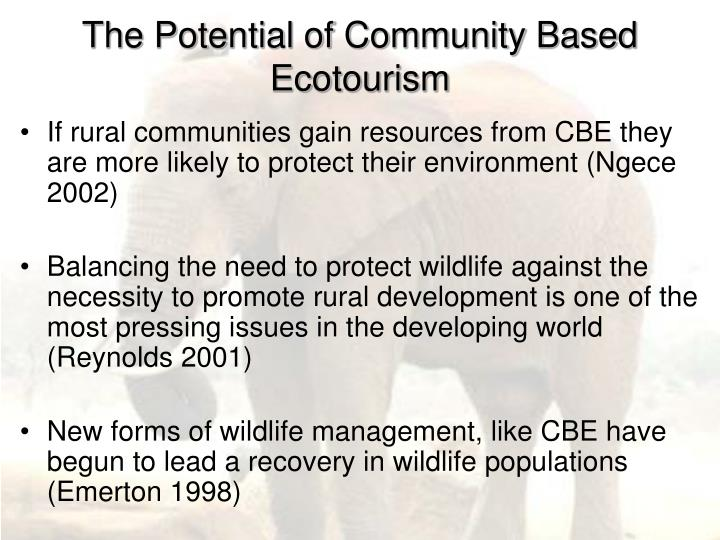 The Potential of Community Based Ecotourism