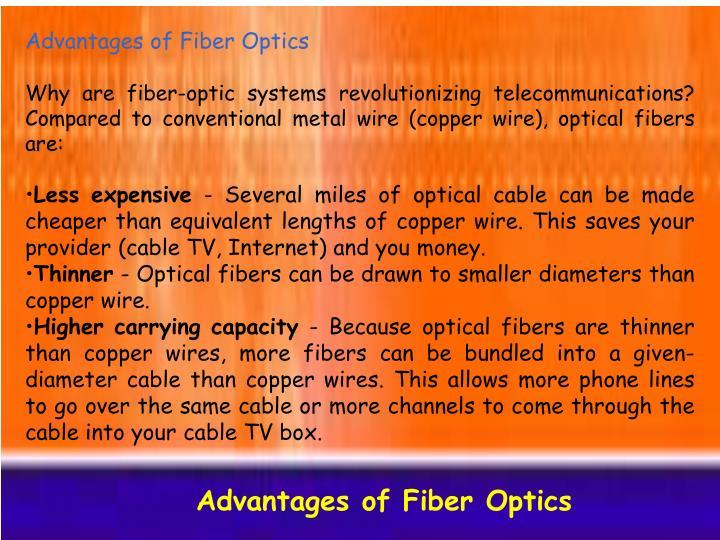 Advantages of Fiber Optics