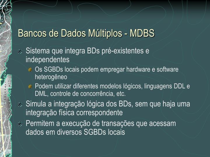 Bancos de Dados Múltiplos - MDBS