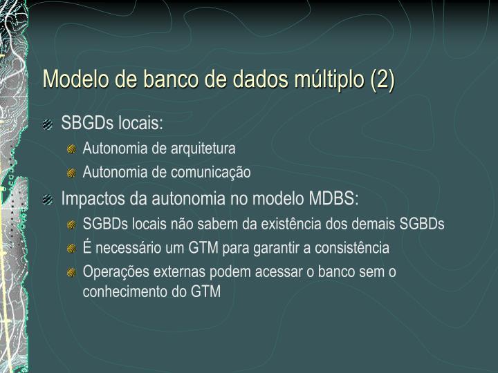 Modelo de banco de dados múltiplo (2)