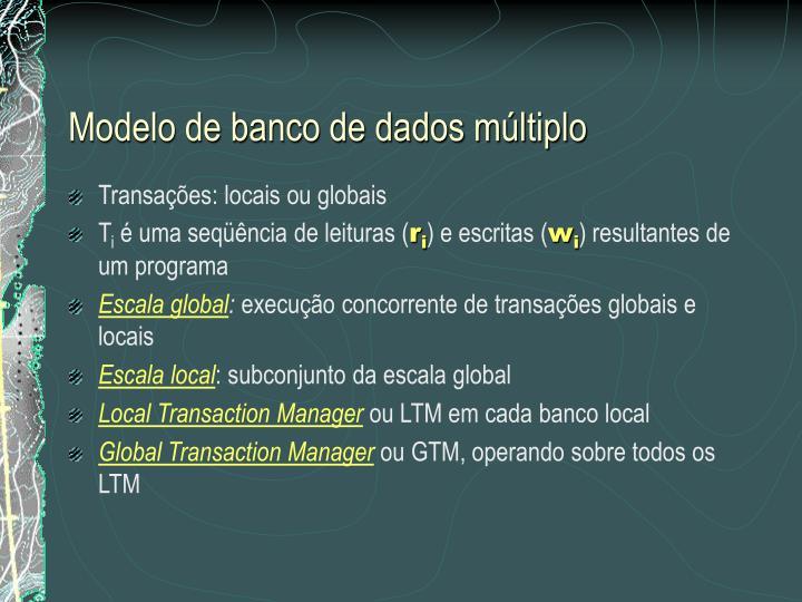 Modelo de banco de dados múltiplo
