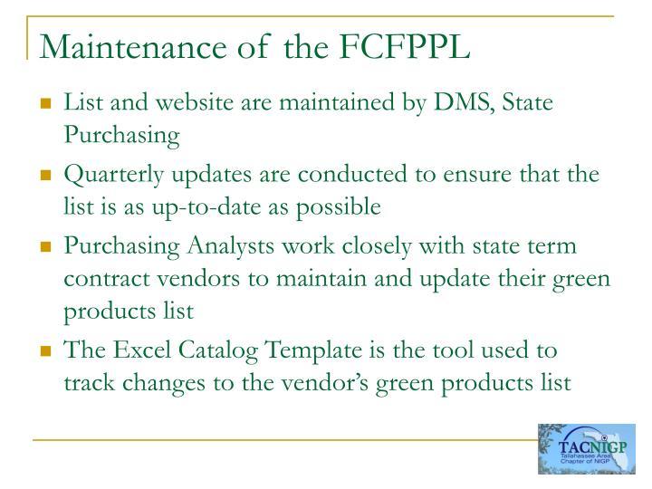 Maintenance of the FCFPPL