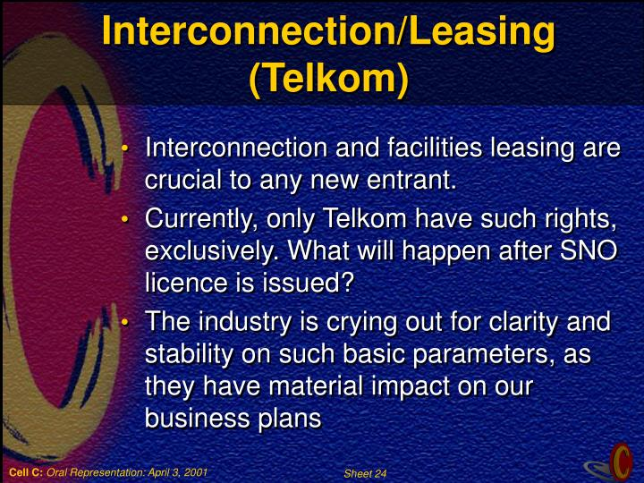 Interconnection/Leasing (Telkom)