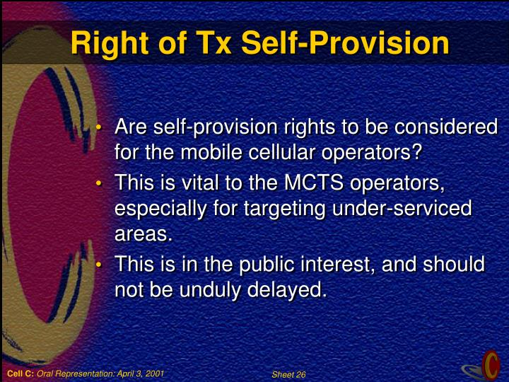 Right of Tx Self-Provision